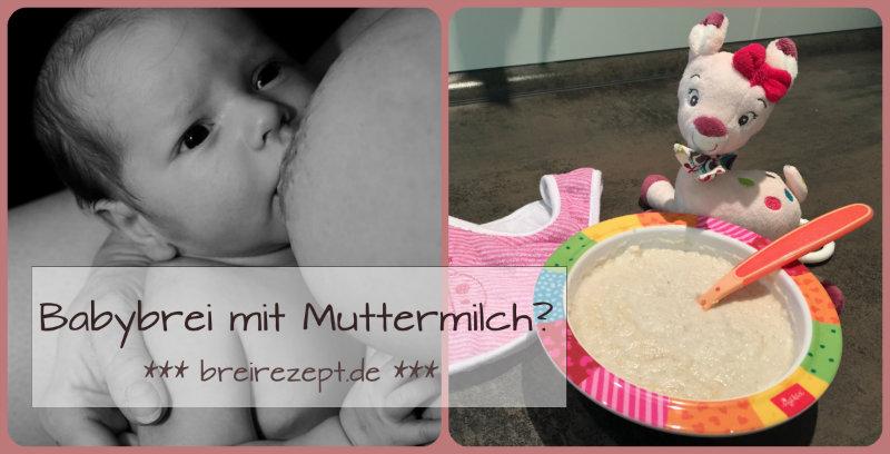 Babybrei mit Muttermilch