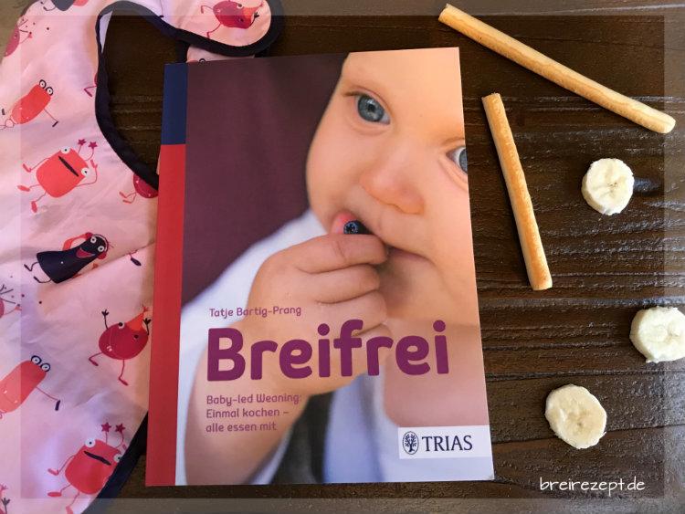 Breifrei: Baby-led Weaning - Buchempfehlung Trias