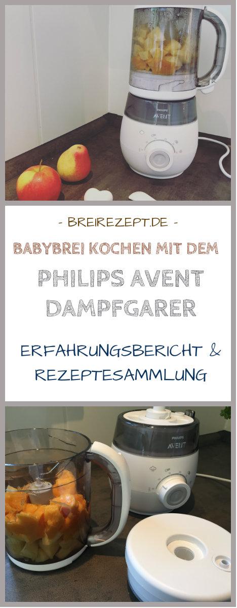 Philips Avent Dampfgarer 4 in1: Erfahrungen und Rezepte