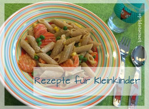 Kleinkinder Rezepte: gesunde Kindergerichte ab 1 Jahr